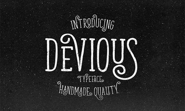 8. Devious