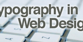 How To Use Typography Effectively Within Web Design